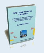 The ebook account of a cruising couple's first time Atlantic crossing in a sailboat they built themselves