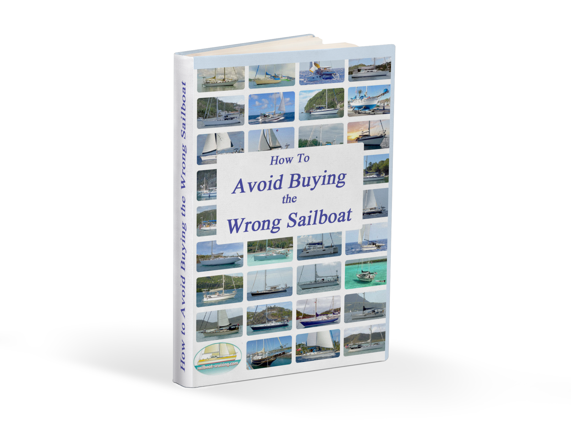 How to Avoid Buying the Wrong Sailboat