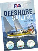 Dick McClary's book 'Offshore Sailing' is published by the RYA (Royal Yachting Association).